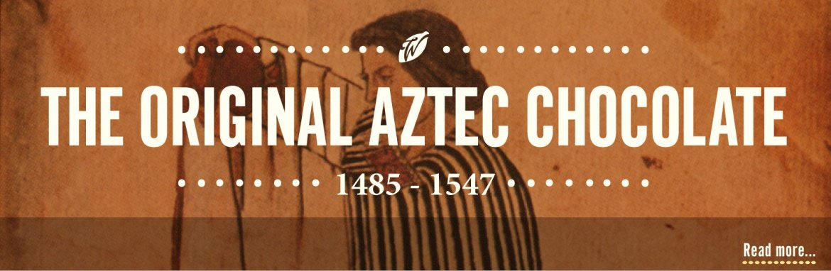 history-of-chocolate-original-aztec-chocolate