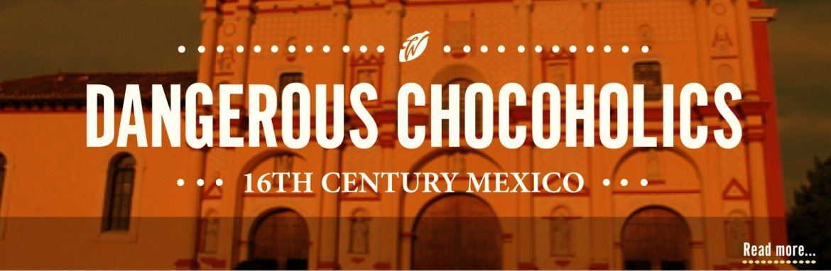 history-of-chocolate-dangerous-chocoholics